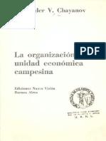 210404680-Chayanov-La-organizacion-de-la-unidad-economica-campesina.pdf