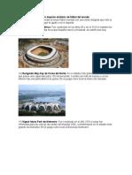 Los Mejores Estadios de Fútbol Del Mundo