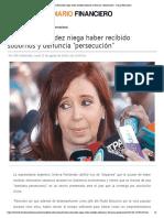 Cristina Fernández niega haber recibido sobornos y denuncia _persecución_ - Diario Financiero