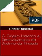 A Origem Historica e Desenvolvi - Marcio Ribeiro(1).pdf