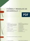 FORMAS Y MODELOS DE DESARROLLO - I.pptx.pptx