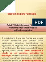 AULA 7 Enzima P450 Metabolismo Dos Fármacos