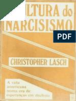 A Cultura do Narcisismo - A vida americana numa era de esperanças em declínio - Christopher Lasch.pdf