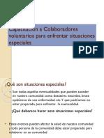 Capacitación a Colaboradores Voluntarios Para Enfrentar Situaciones Especiales