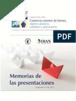 Comercio Exterior de Bienes, Régimen Aduanero, Cambiario y Sancionatorio. Colombia