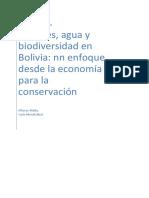 Bosques, Agua y Biodiversidad en Bolivia - Un Enfoque desde la Economía para la Conservación by Malky y Mendizábal.pdf