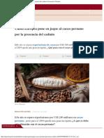 Unión Europea Pone en Jaque Cacao Peruano Por La Presencia Del Cadmio Economía