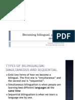 Presentación becoming bilingual.pptx (Everardo rolando)