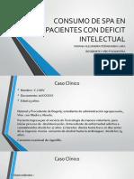 Consumo de Spa en Pacientes Con Deficit Intelectual