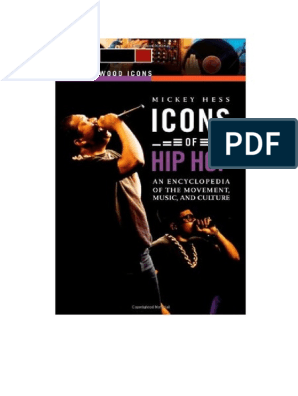 Icons Of Hip Hop Two Volumes An Encyclopedia Of The