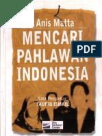 Mencari Pahlawan Indonesia Anis Matta