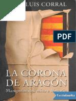 La Corona de Aragon - Jose Luis Corral