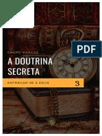 Doutrina Secreta 3 - Entregar-se a Deus