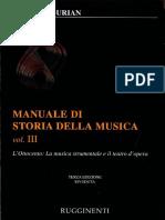 Elvidio Surian - Manuale Di Storia Della Musica Vol. III - L'Ottocento La Musica Strumentale e Il Teatro Dell'Opera