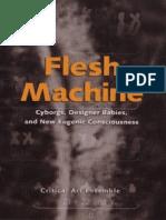 Critical Art Ensemble Flesh Machine Cyborgs Designer Babies and New Eugenic Consciousness