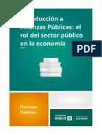 LECTURA 1 - M1 Introducción a Finanzas Públicas El Rol Del Sector Público en La Economía