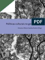 Antonio A. C. Rubim - Políticas culturais no governo Lula.pdf