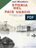 Montero Manuel - Historia Del Pais Vasco - De Los Origenes A Nuestros Dias.epub