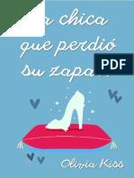 Olivia Kiss - Chicas Magazine 04 - La Chica Que Perdio Su Zapato