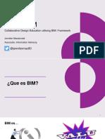 Cdigo Bim Educacin de Diseo Colaborativo Ayudada Por Herramientas y Procesos Bim Jennifer Macdonald 11 Enero 2018
