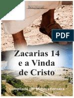 Zacarias 14 e a Vinda de Cristo