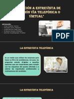 S16-Entrevista Telefonica y Virtual