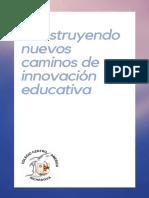 Construyendo Nuevos Caminos de Innovación Educativa