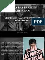 Constantino Parente - Ojalá Las Paredes Hablaran, Versión de Hamlet de William Shakespeare