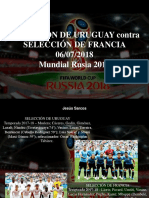 Jesus Sarcos - Selección de Uruguay Contra Selección de Francia, 06-07-2018, Mundial Rusia 2018