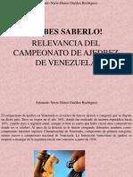 Armando Nerio Hanoi Guedez Rodríguez - ¡Debes Saberlo! Relevancia Del Campeonato de Ajedrez de Venezuela