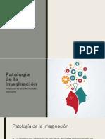 Patología de la imaginación