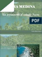 Carlos Michel Fumero - Playa Medina, Un Paraíso en El Estado Sucre