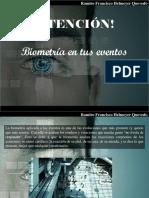 Ramiro Francisco Helmeyer Quevedo - ¡Atención! Biometría en Tus Eventos
