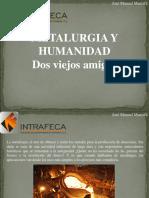 José Manuel Mustafá - Metalurgia y Humanidad, Dos Viejos Amigos