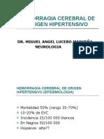 hemorragiacerebraldeorigenhipertensivo-110305223137-phpapp01