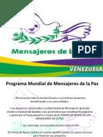 Presentación Mensajeros de La Paz Venezuela