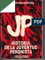 Anzorena, Oscar. Historia de la Juventud Peronista 1955-1988.pdf