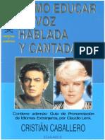 Cristian Caballero - Como Educar La Voz Hablada Y Cantada.pdf