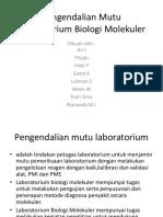 Pengendalian Mutu Laboratorium Biologi Molekuler