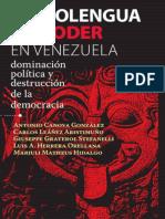 Antonio Canova González - La Neolengua Del Poder en Venezuela - Dominación Política y Destrucción de La Democracia