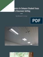 Proper Ergonomics to Enhance Student Focus in a Classroom Setting