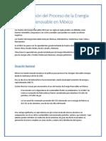 Investigación Del Proceso de La Energía Renovable en México