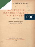 Jesuitas e Bandeirantes No Itatim (1596 - 1760) - De Angelis Pedro