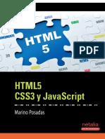 HTML5 CSS3 (!!!)y JavaScript