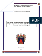 Um Estudo sobre a Estratégia da Presença Militar na Região Amazônica, no Século XXI