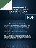 Constitución y Desarrollo de La Ciencia Política
