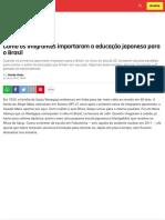 Como Os Imigrantes Importaram a Educação Japonesa Para o Brasil