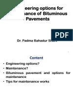 Engineering Options for Maintenance of Asphalt or Concrete