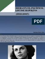 Mariana Flores Melo - Una Enfermera en El Pacífico, Mary Louise Hawkins (1921 - 2007)