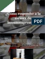 Ibrahim Velutini Sosa - ¿Cómo Responder a La Escasez de Inmunosupresores?